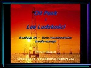 Oil Peak i Los Ludzkoci Rozdzia 3 A