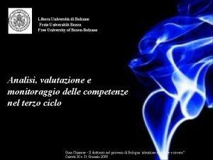 Libera Universit di Bolzano Freie Universitt Bozen Free