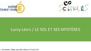 LurcyLvis LE SOL ET SES MYSTRES 2 e