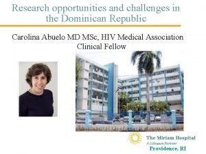 Research opportunities and challenges in the Dominican Republic