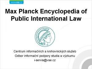 Max Planck Encyclopedia of Public International Law Centrum