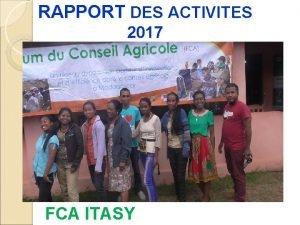 RAPPORT DES ACTIVITES 2017 FCA ITASY DEMARRAGE FCA