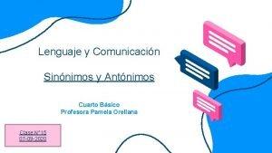Lenguaje y Comunicacin Sinnimos y Antnimos Cuarto Bsico