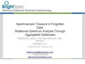 Molecular Rotational Resonance Spectroscopy Spectroscopic Treasure in Forgotten
