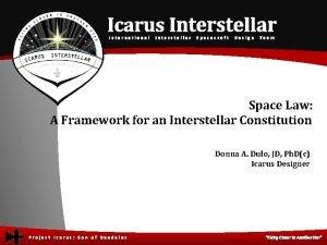 Icarus Interstellar International Interstellar Spacecraft Design Team Space