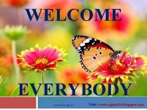 WELCOME EVERYBODY Easy To Learn powered by saju