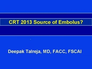 Nurses Week Celebration CRT 2013 Source of Embolus