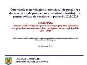 Orientrile metodologice i calendarul de pregtire a documentelor