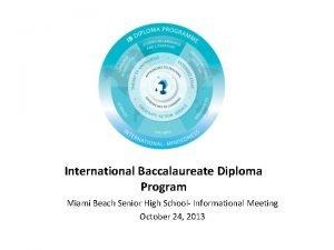 International Baccalaureate Diploma Program Miami Beach Senior High