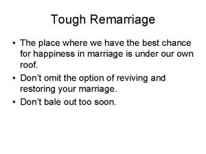 Tough Remarriage The place where we have the