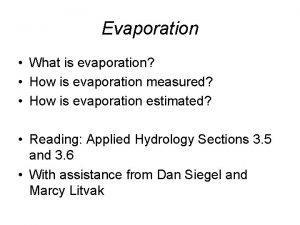 Evaporation What is evaporation How is evaporation measured