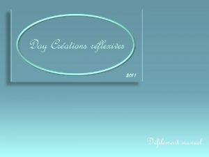 Day Crations rflexives 2011 Dfilement manuel Avezvous remarqu