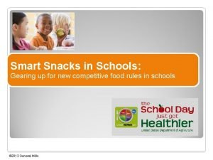 Smart Snacks in Schools Gearing up for new