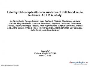 Late thyroid complications in survivors of childhood acute