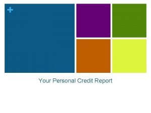 Your Personal Credit Report Free Credit Report www