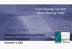 Cost Sharing Not Just About Sharing Costs Washington