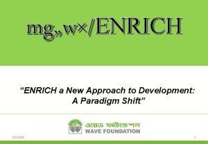 mgwENRICH ENRICH a New Approach to Development A