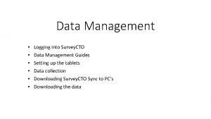 Data Management Logging into Survey CTO Data Management