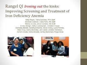 Rangel QI Ironing out the kinks Improving Screening