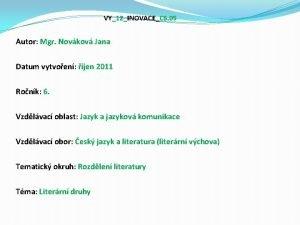 VY12INOVACEC 6 05 Autor Mgr Novkov Jana Datum