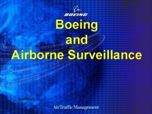 Boeing and Airborne Surveillance Boeing and Airborne Surveillance