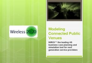 Modeling Connected Public Venues Wi ROI the leading