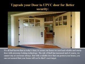 Upgrade your Door to UPVC door for Better