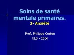 Soins de sant mentale primaires 2 Anxit Prof