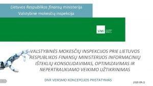 Lietuvos Respublikos finans ministerija Valstybin mokesi inspekcija VALSTYBINS