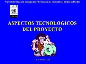 Curso internacional Preparacin y Evaluacin de Proyectos de