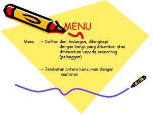 MENU Menu Daftar dari hidangan dilengkapi dengan harga