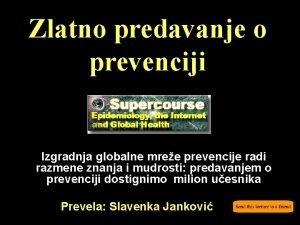 Zlatno predavanje o prevenciji Izgradnja globalne mree prevencije