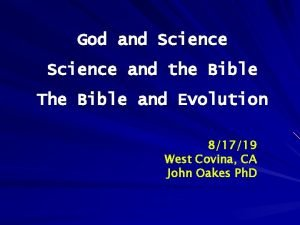 God and Science and the Bible The Bible