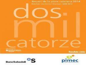 Resultats Lleida Objectius i aspectes metodolgics Principals resultats