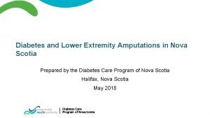 Diabetes and Lower Extremity Amputations in Nova Scotia