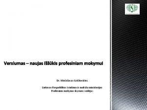 Dr Meislavas Grikeviius Lietuvos Respublikos vietimo ir mokslo