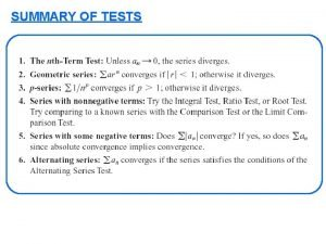 SUMMARY OF TESTS SUMMARY OF TESTS Series Tests