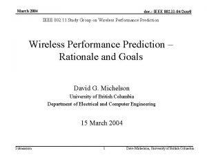 March 2004 doc IEEE 802 11 042 xxr