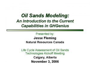 Oil Sands Modeling An Introduction to the Current