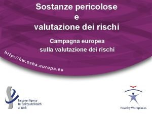 Sostanze pericolose e valutazione dei rischi Campagna europea