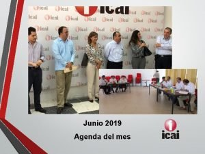 Junio 2019 Agenda del mes Actividades del mes