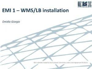 EMI 1 WMSLB installation Emidio Giorgio EMI is