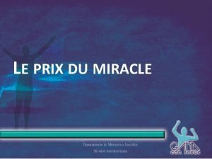 LE PRIX DU MIRACLE LE PRIX DU MIRACLE