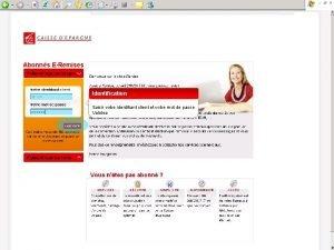 Identifiezvous Identification Saisir votre identifiant client et votre