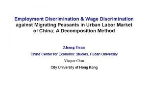 Employment Discrimination Wage Discrimination against Migrating Peasants in