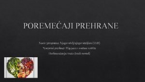 POREMEAJI PREHRANE Naziv programa Njegovateljnjegovateljica TES Nastavni predmet