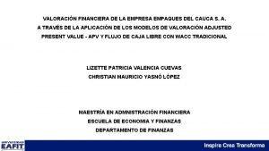 VALORACIN FINANCIERA DE LA EMPRESA EMPAQUES DEL CAUCA