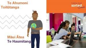 Te Ahumoni Toittanga Mui tea Te Haumitanga Ko