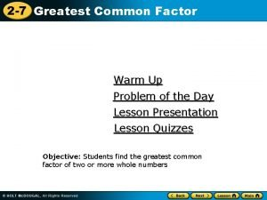 2 7 Greatest Common Factor Warm Up Problem