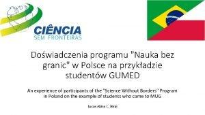 Dowiadczenia programu Nauka bez granic w Polsce na